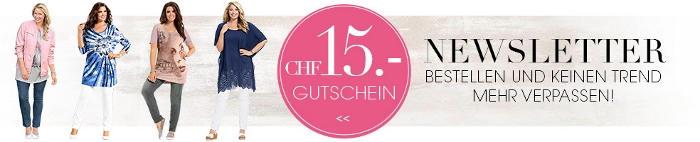Newsletter bestellen und einen CHF 15.- Gutschein erhalten