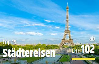 Städtereisen ab CHF 102.- bei CheapTickets