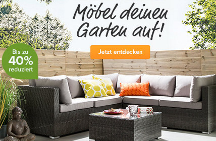 Möbel deinen Garten auf: 40% Rabatt bei home24