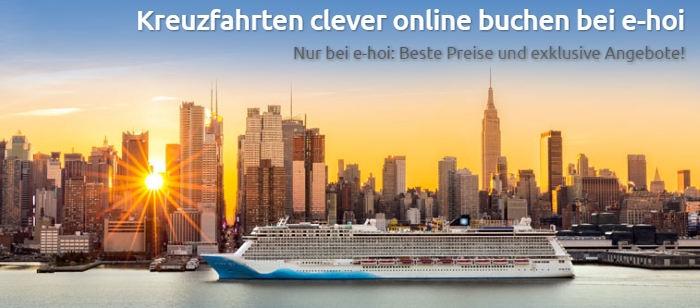 Kreuzfahrt clever buchen bei e-hoi: Beste Preise exklusive Angebote