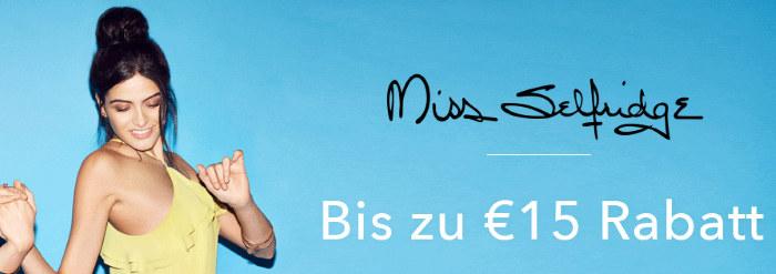 Miss Selfridge: Bis zu 15€ Rabatt