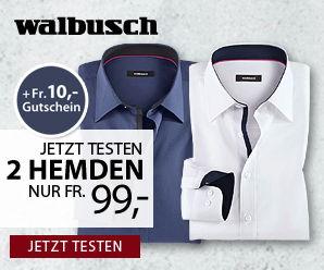 Jetzt testen: 2 Hemden nur CHF 99.- + CHF 10.- Gutschein bei Walbush