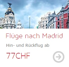 Flüge nach Madrid mit Iberia ab CHF 77 - Hin- und Rückflug
